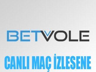 Betvole Canlı Maç İzlesene